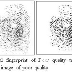 Figure 6.Original fingerprint of Poor quality taken from DB1 and Segmented image of poor quality
